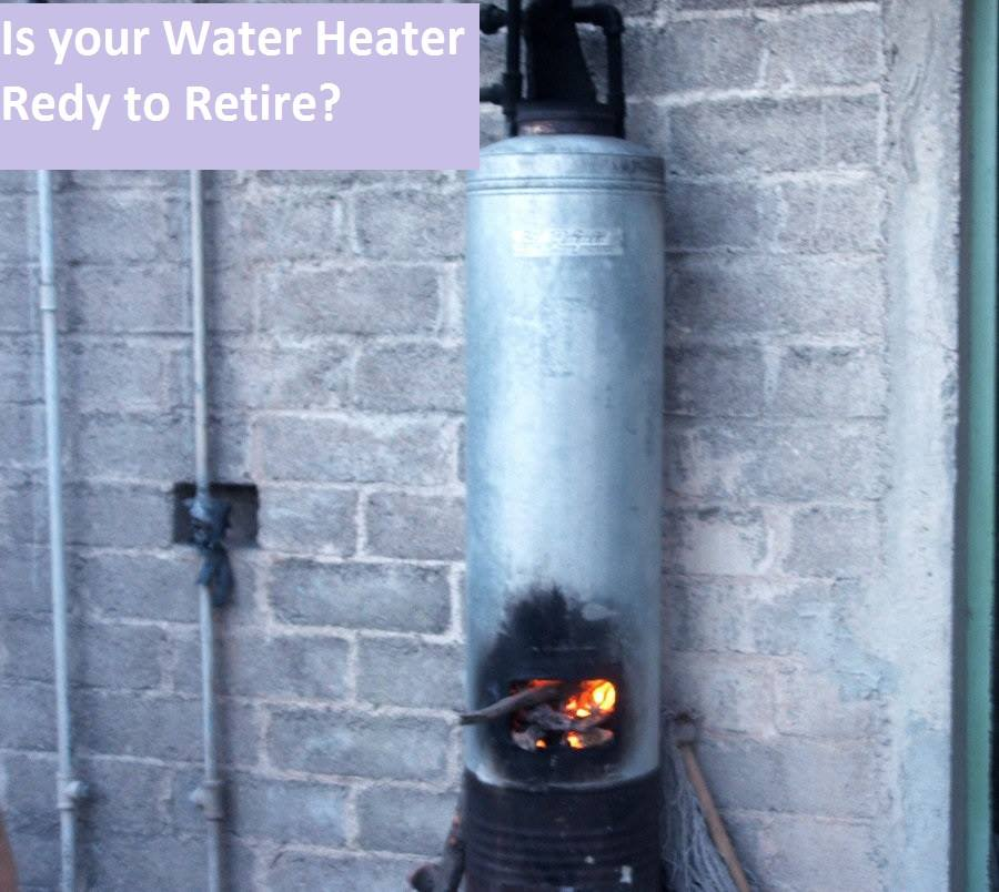 Water Heater: Is your water heater ready to retire