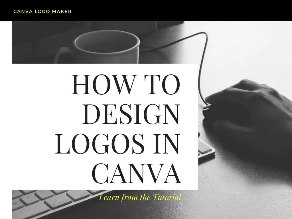 Easy Logo Design Tutorial: How to Make Logos in Canva