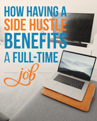 The Advantages of Having a Side Hustle