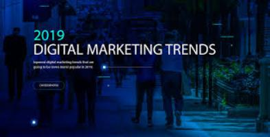 The Two Top Digital Marketing Trends Leading into 2019