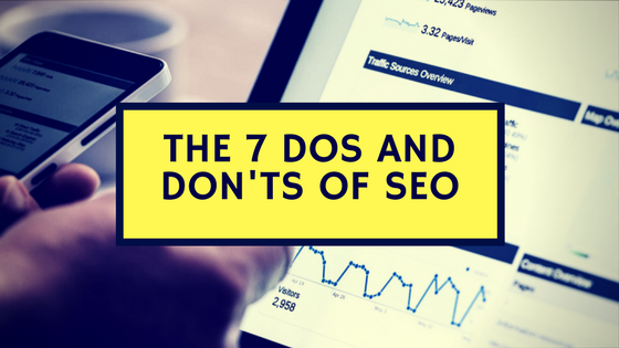 The 7 Dos and Don'ts of SEO
